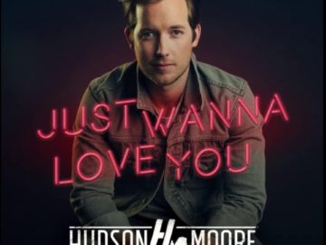 hudson moore i just wanna love you