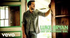 luke bryan out of nowhere girl